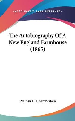 The Autobiography of a New England Farmhouse (1865)