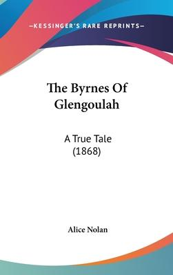 The Byrnes of Glengoulah