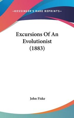 Excursions of an Evolutionist (1883)