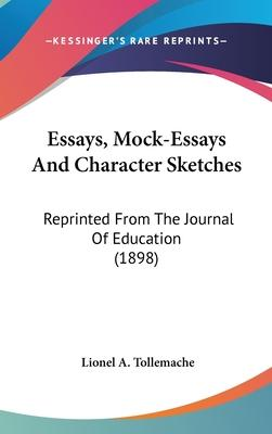 Essays, Mock-Essays and Character Sketches