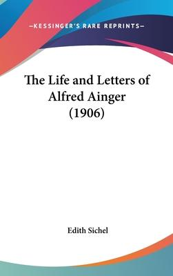 The Life and Letters of Alfred Ainger (1906)