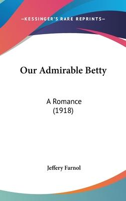 Our Admirable Betty