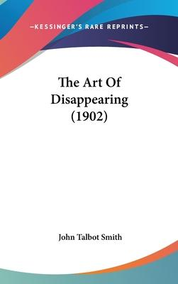 The Art of Disappearing (1902)