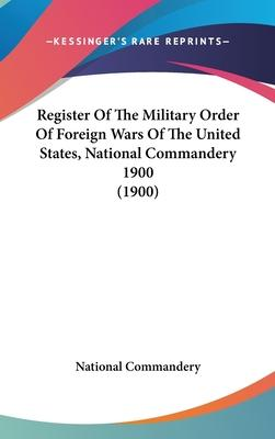 Register of the Military Order of Foreign Wars of the United States, National Commandery 1900 (1900)