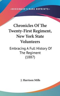 Chronicles of the Twenty-First Regiment, New York State Volunteers