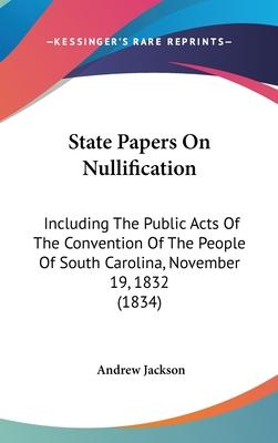 State Papers on Nullification
