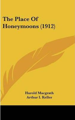 The Place of Honeymoons (1912)