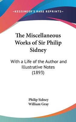 The Miscellaneous Works of Sir Philip Sidney