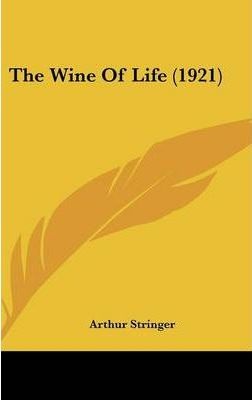 The Wine of Life (1921)