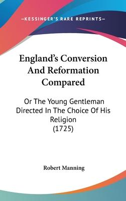 England's Conversion and Reformation Compared