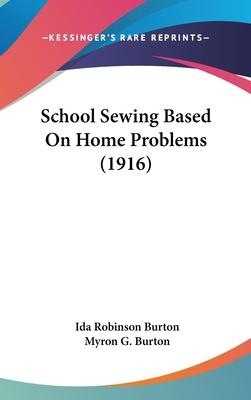 School Sewing Based on Home Problems (1916)