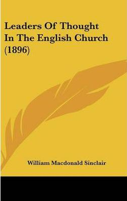 Leaders of Thought in the English Church (1896)