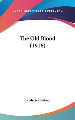 The Old Blood (1916)