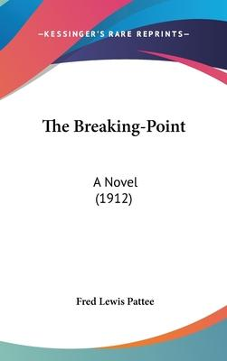 The Breaking-Point