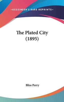 The Plated City (1895)
