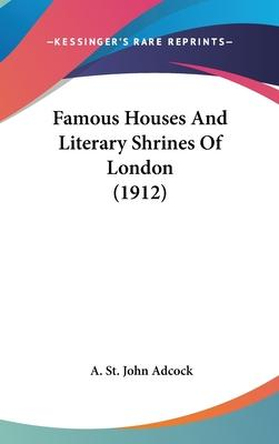 Famous Houses and Literary Shrines of London (1912)