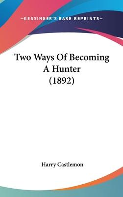 Two Ways of Becoming a Hunter (1892)
