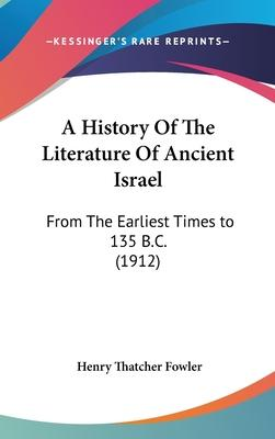 A History of the Literature of Ancient Israel