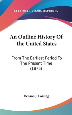 An Outline History of the United States