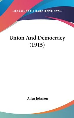 Union and Democracy (1915)