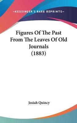 Figures of the Past from the Leaves of Old Journals (1883)
