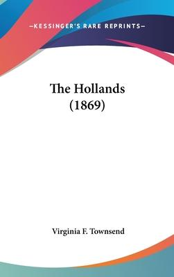 The Hollands (1869)