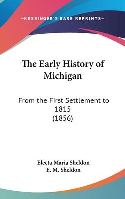 The Early History of Michigan