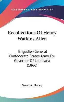 Recollections of Henry Watkins Allen