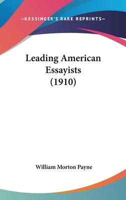 Leading American Essayists (1910)