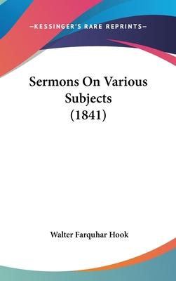 Sermons on Various Subjects (1841)