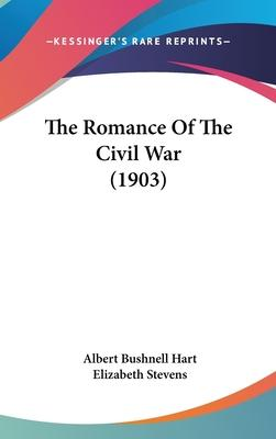 The Romance of the Civil War (1903)