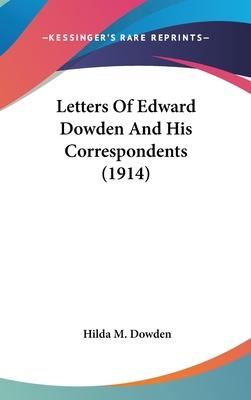 Letters of Edward Dowden and His Correspondents (1914)