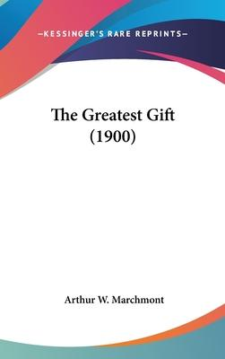 The Greatest Gift (1900)