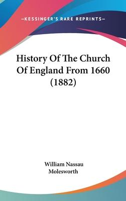 History of the Church of England from 1660 (1882)