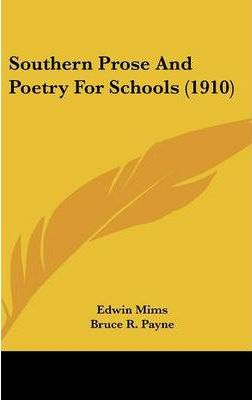 Southern Prose and Poetry for Schools (1910)