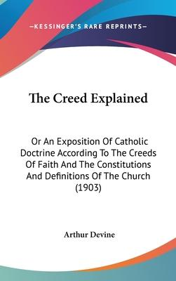 The Creed Explained