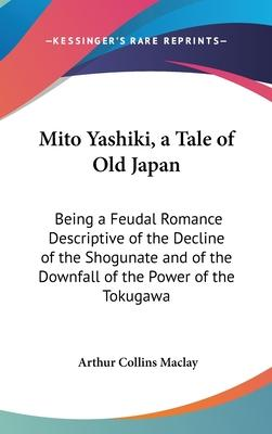Mito Yashiki, a Tale of Old Japan Cover Image