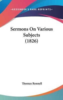 Sermons on Various Subjects (1826)