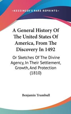A General History of the United States of America, from the Discovery in 1492