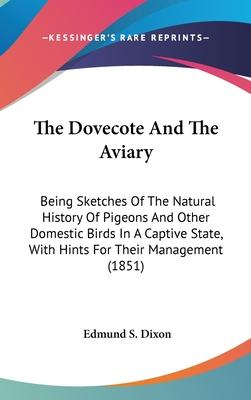 The Dovecote and the Aviary