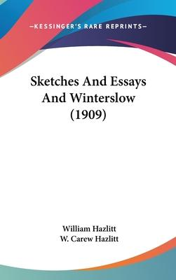 Sketches and Essays and Winterslow (1909)
