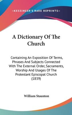 A Dictionary of the Church
