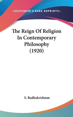 The Reign of Religion in Contemporary Philosophy (1920)