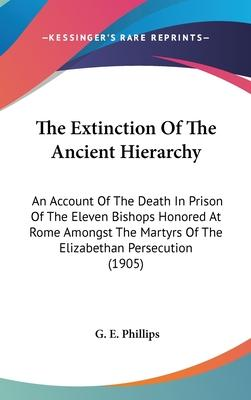 The Extinction of the Ancient Hierarchy