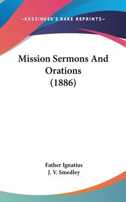 Mission Sermons and Orations (1886)