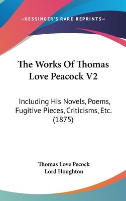The Works of Thomas Love Peacock V2