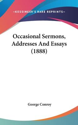 Occasional Sermons, Addresses and Essays (1888)