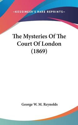 The Mysteries of the Court of London (1869)