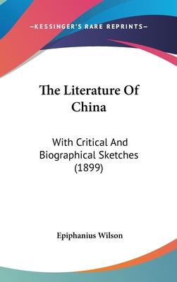 The Literature of China