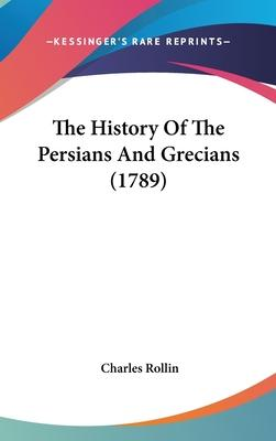 The History of the Persians and Grecians (1789)